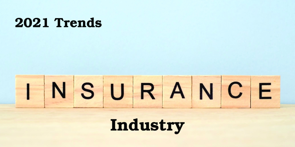 2021 Insurance Industry Trends